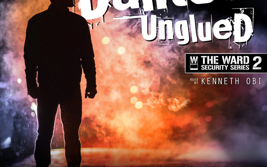 Dantes Unglued Audiobook is Available